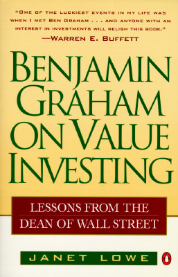Benjamin Graham on Value Investing By Lowe, Janet