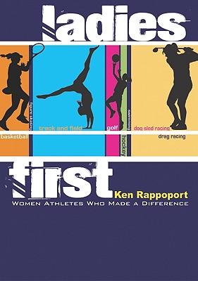 Ladies First By Rappoport, Ken